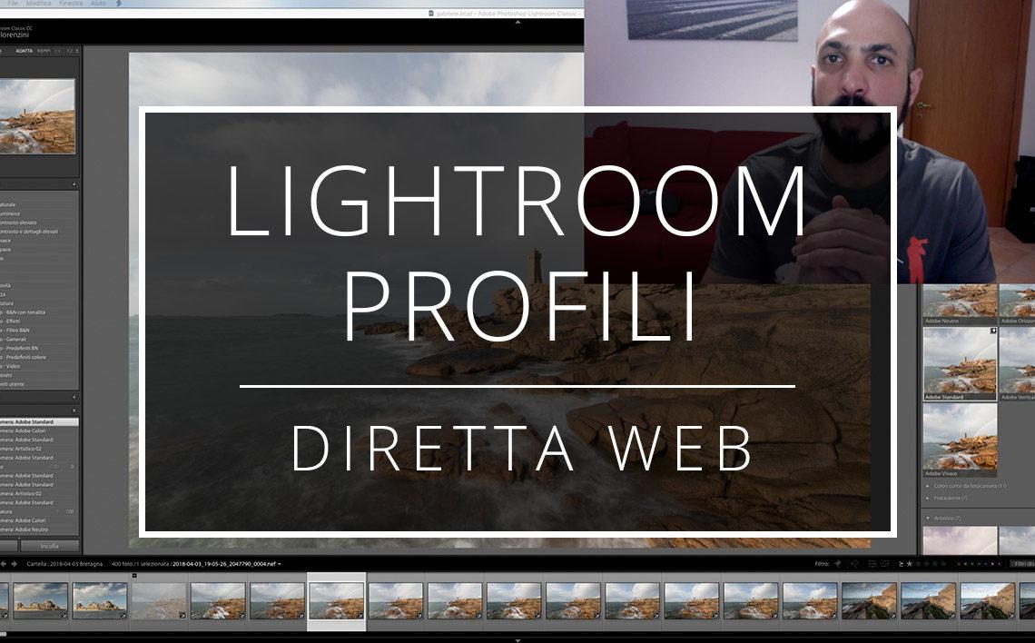 18 04 12 Diretta Web Nuovi Profili Di Sviluppo Di Lightroom
