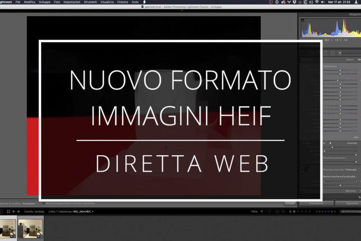 2018 10 17 Diretta Web Nuovo Formato Di Immagini Heif