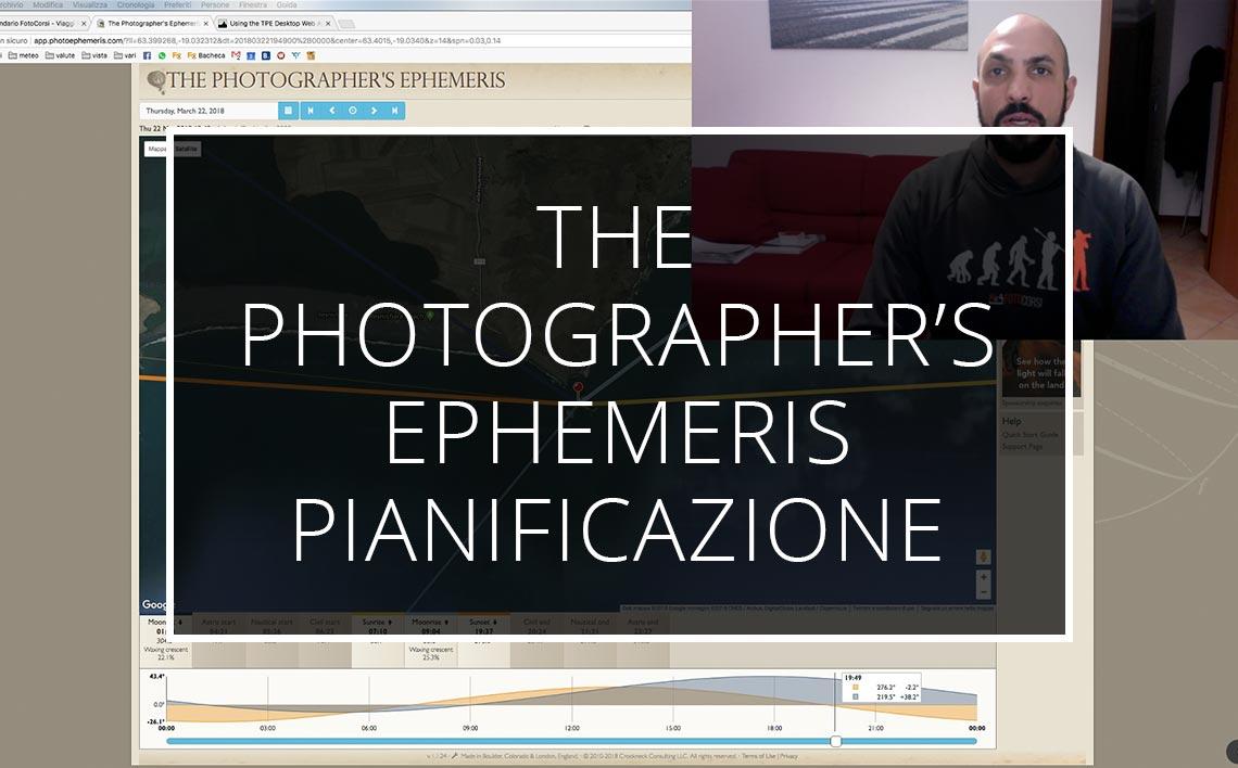 20 03 22 Pianificazione Tpe The Photographer's Ephemeris Videotutorial Webinar Tutorial
